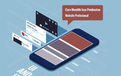 Cara Memilih Jasa Pembuatan Website Profesional