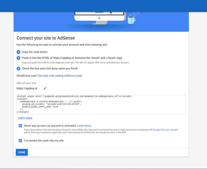 """Setelah disalin, kembali ke halaman """"Tautkan situs ke AdSense"""", centang """"Tempel kode pada situs"""" dan klik """"Selesai""""."""