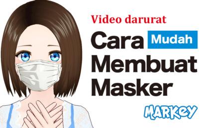 Cara Membuat Masker Dengan Mudah